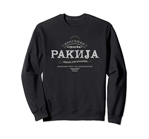 Serbischer Schnaps Srpska Rakija Sweatshirt