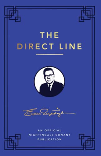 The Direct Line: An Official Nightingale Conant Publication