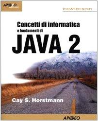 Concetti di informatica e fondamenti di Java 2