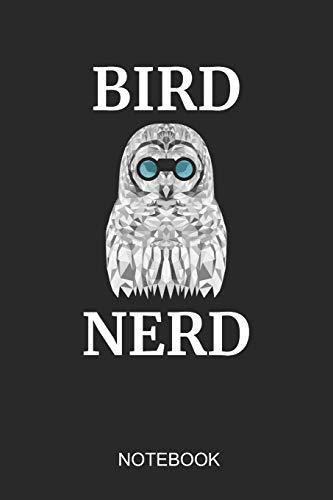 Bird Nerd Notebook: 6x9 110 Pages Lined Bird Journal For Owl & Wild Life Lovers