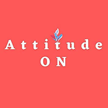 Attitude On