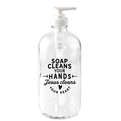 Glas-Seifenspender – Seife reinigt Ihre Hände, Jesus reinigt Ihr Herz, fasst 473 ml Flüssigseife, ideal für Küche, Waschküche oder Badezimmer, Maße: 19,1 x 7,6 cm