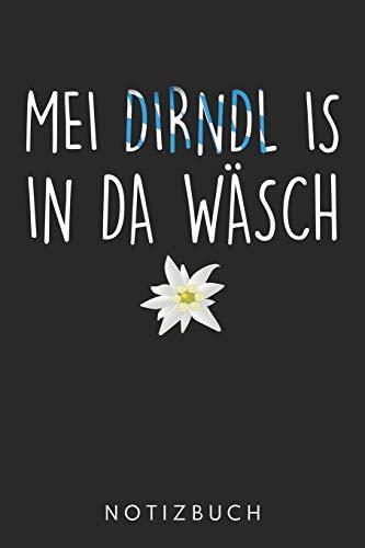 Mei Dirndl Is In Da Wäsch: DIN A5 Dotted Punkteraster Heft Dirndl Tracht   Notizbuch Tagebuch Planer für Dirndl Tracht   Notiz Buch Geschenk Journal Bayern Bayerin bayrisch Notebook