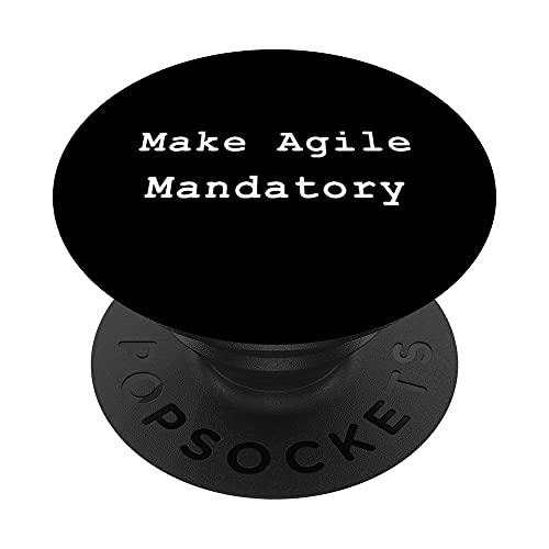 Make Agile Mandatory Project Management Funny PM Coach PopSockets PopGrip Intercambiable