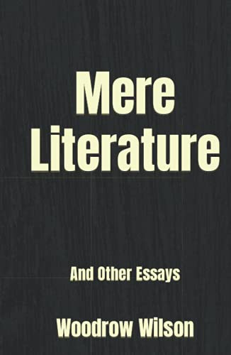 Mere Literature: And Other Essays