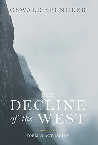 The Decline of the West: Form and Actuality