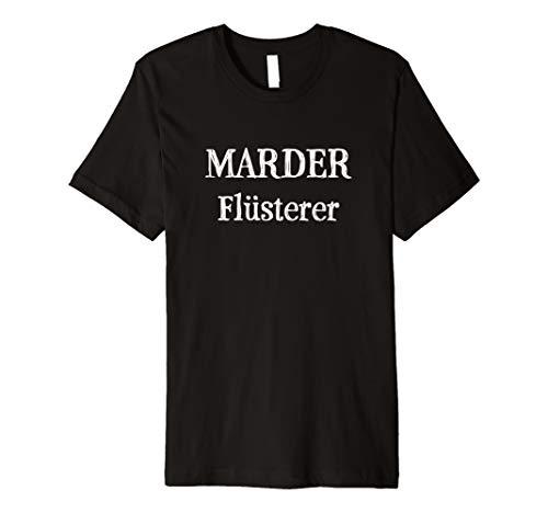 Marder Flüsterer T-Shirt | Damen Herren - Unisex Mädchen