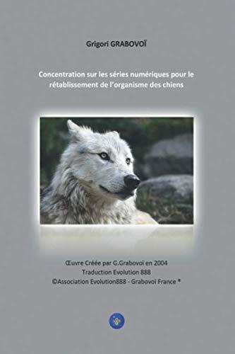 Concentration sur les séries numériques pour le rétablissement de l'organisme des chiens
