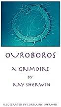 Ouroboros: A Grimoire