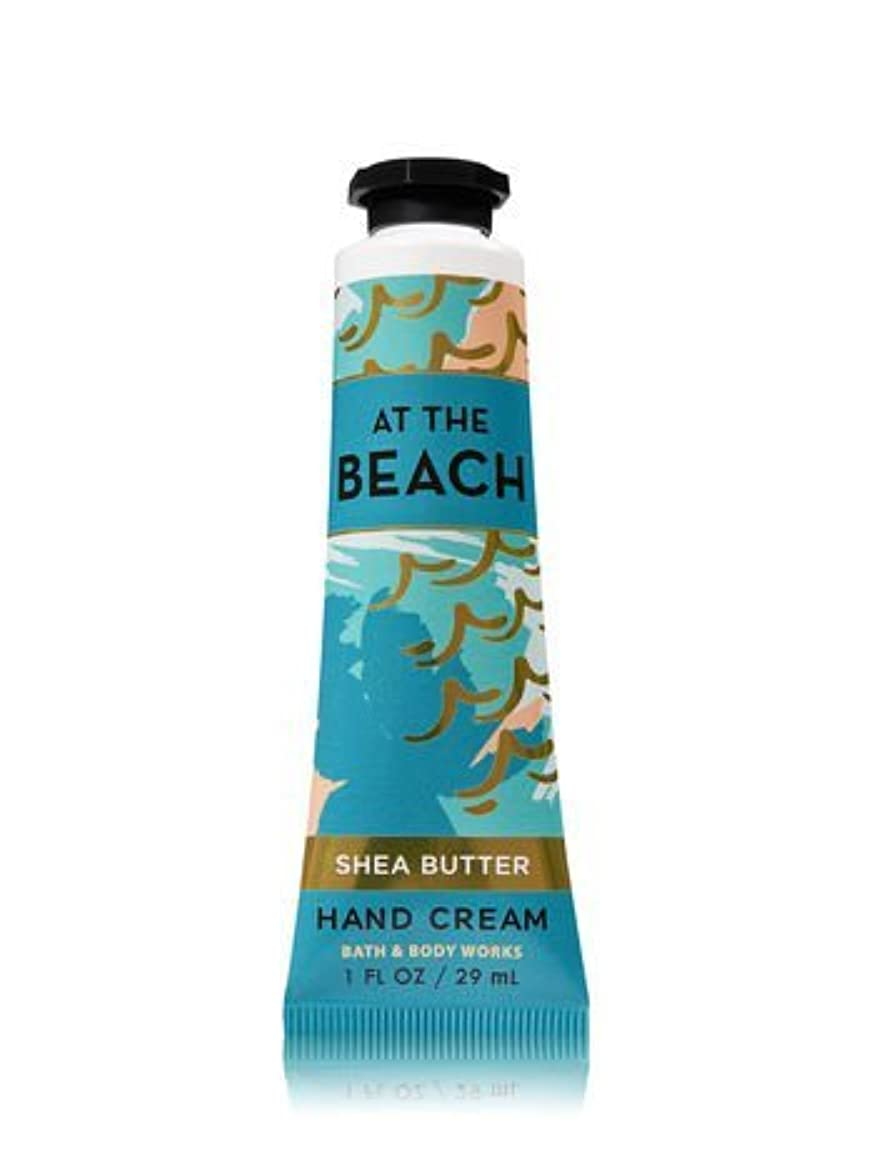 リハーサルマントル実用的【Bath&Body Works/バス&ボディワークス】 シアバター ハンドクリーム アットザビーチ Shea Butter Hand Cream At The Beach 1 fl oz / 29 mL [並行輸入品]