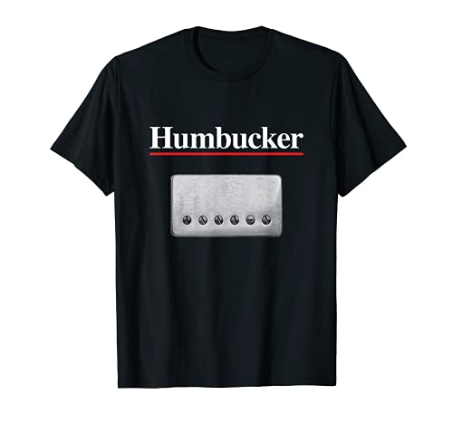 Guitarist Design - Humbucker Pickup, Guitar Lover Gift T-Shirt