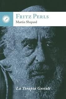 Fritz Perls : la terapia Gestalt