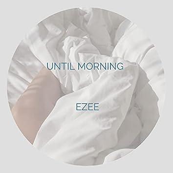 Until Morning