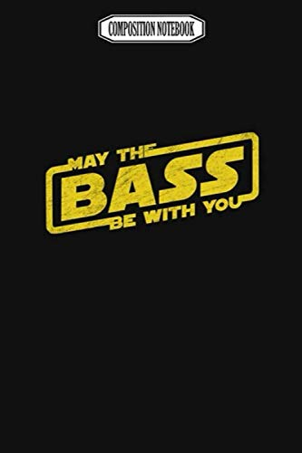 Composition Notebook: May the Bass Be With You Electro Party Techno Edm...