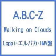 Walking on Clouds 【Loppi・エルパカ・HMV盤】