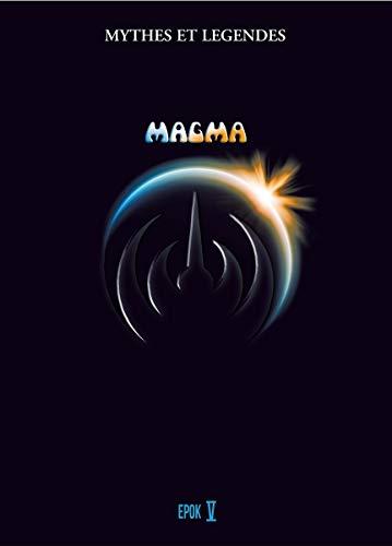 Magma - Mythes et legends - Epok 5