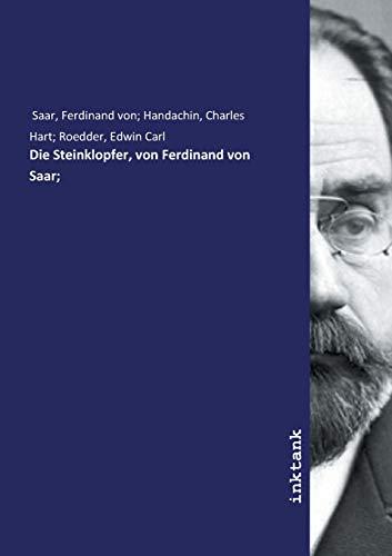 Saar, F: Steinklopfer, von Ferdinand von Saar;