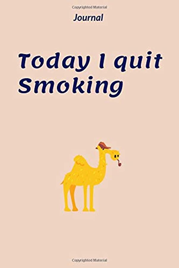 過度にディスパッチそしてToday I Quit Smoking: Motivational Notebook, Creative Diary, Funny Journal, Animals, Nature. (Inspirational Quotes)