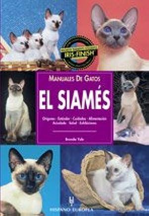 El Siames / The Siamese (Manuales De Gatos) (Spanish Edition) (Spanish) Paperback – June 30, 2001