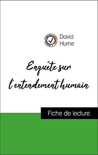 Analyse de l'œuvre : Enquête sur l'entendement humain (résumé et fiche de lecture plébiscités par les enseignants sur fichedelecture.fr)