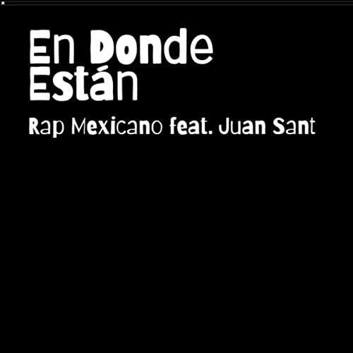 Rap Mexicano feat. Juan Sant