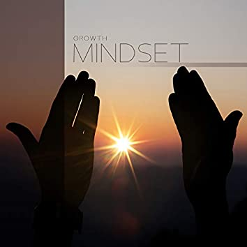 Growth Mindset: Increase Mental Strength