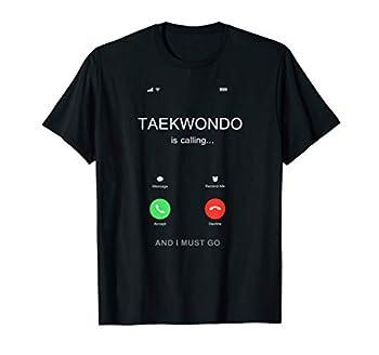 Taekwondo is Calling TKD T-Shirt