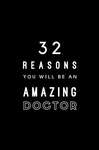 32 Reasons You Will Be An Amazing Doctor: Fill In Prompted Memory Book