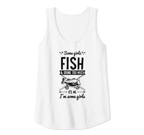 Mujer Algunas Chicas Pescado Y Beber Demasiado Soy Algunas Chicas Camiseta sin Mangas