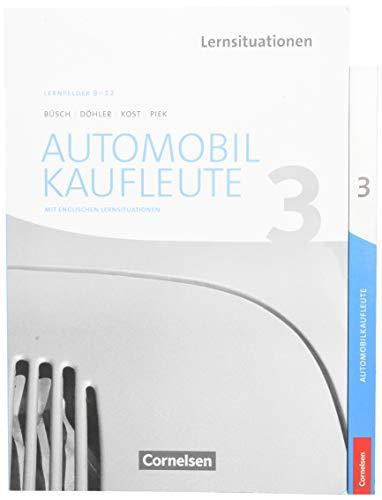 Automobilkaufleute Band 3: Lernfelder 9-12 - Fachkunde und Arbeitsbuch: 451292-4 und 451294-8 im Paket (Automobilkaufleute: Neubearbeitung)
