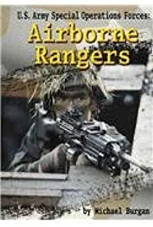 U.S. Army Special Operations Forces Airborne Rangers (Warfare and Weapons)