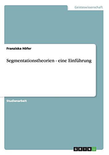 Segmentationstheorien - eine Einführung