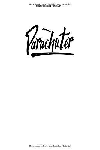 Fallschirmsprung Notizbuch: 100 Seiten | Liniert | Springer Adrenalin Springen Ausbildung Sprung Team Verein Skydive Geschenk Fallschirmsport Tandem
