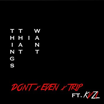 Things That I Want (feat. Kvzi)
