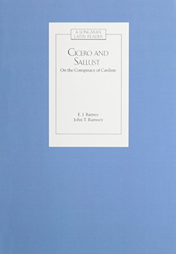 CICERO AND SALLUST: ON THE CONSPIRACY OF CATILINE (Latin Readers)