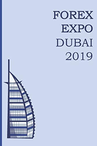 Forex EXPO Dubai 2019: Blank Lined Log Book for Forex Professionals. Keep Your Agenda and Business Meeting In One Journal. Trading Diary and Spreadsheet (4)