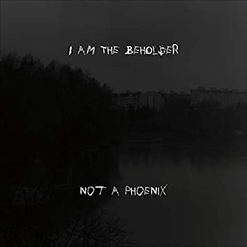 Not a Phoenix
