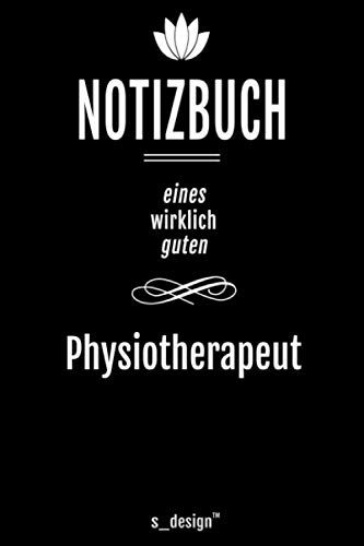 Notizbuch für Physiotherapeuten / Physiotherapeut / Physiotherapeutin: Originelle Geschenk-Idee [120 Seiten kariertes blanko Papier]