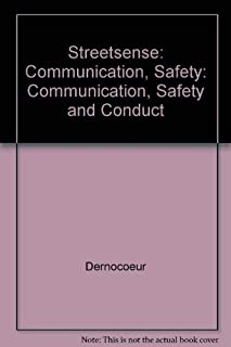 Streetsense: Communication, Safety: Communication, Safety and Conduct
