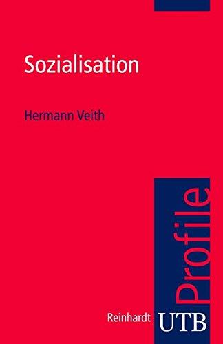 Sozialisation (utb Profile, Band 3004)