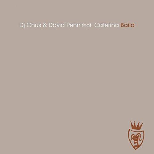 DJ Chus & David Penn feat. Caterina