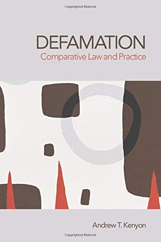 Compare Textbook Prices for Defamation: Comparative Law and Practice 1 Edition ISBN 9781844720217 by Kenyon, Andrew
