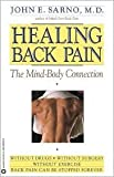 Healing Back Pain 1st (first) edition Text Only