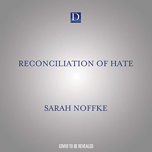 Reconciliation of Hate cover art