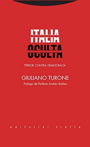 Italia oculta: Terror contra democracia (Serie Derecho)