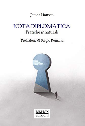 Nota diplomatica. Pratiche innaturali