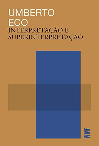 Interpretação e Superinterpretação