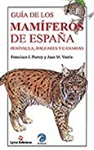Guía de Mamíferos de España. Península, Baleares y Canarias ...