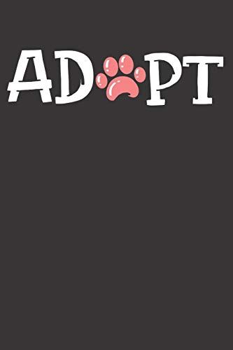 Dog Adopt Animal Rescue Notebook Journal: Dog Adopt Animal Rescue Notebook Journal Cpllege Ruled Journal 6 x 9 120 Pages