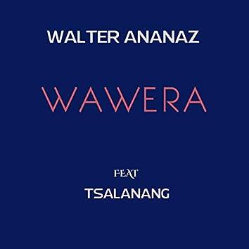 Wawera (feat. Tsalanang)